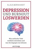 Depression und Burnout loswerden (eBook, ePUB)