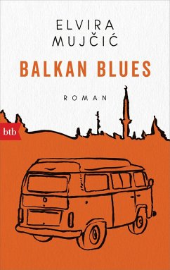 Balkan Blues (eBook, ePUB) - Mujcic, Elvira