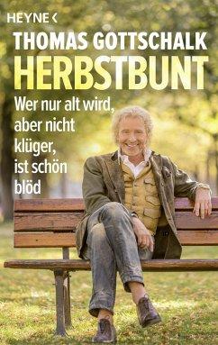 Herbstbunt (eBook, ePUB) - Gottschalk, Thomas