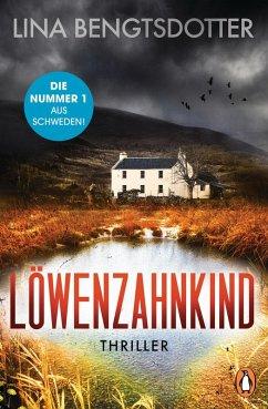 Löwenzahnkind / Charlie Lager Bd.1 (eBook, ePUB) - Bengtsdotter, Lina