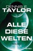 Alle diese Welten / Bob Johansson Bd.3 (eBook, ePUB)
