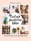 #Einfach plastikfrei leben (eBook, ePUB)