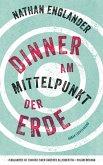 Dinner am Mittelpunkt der Erde (eBook, ePUB)