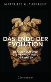 Das Ende der Evolution (eBook, ePUB)