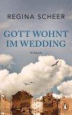 Gott wohnt im Wedding (eBook, ePUB)