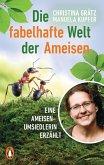 Die fabelhafte Welt der Ameisen (eBook, ePUB)