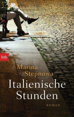 Italienische Stunden (eBook, ePUB) - Stepnowa, Marina