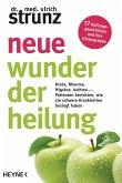 Neue Wunder der Heilung (eBook, ePUB)