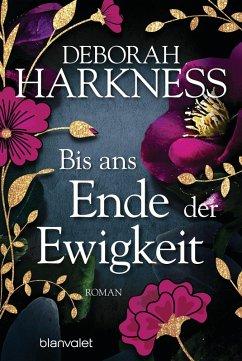 Bis ans Ende der Ewigkeit / All Souls Bd.4 (eBook, ePUB) - Harkness, Deborah