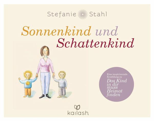 Sonnenkind Und Schattenkind Ebook Epub Von Stefanie Stahl Portofrei Bei Bucher De