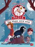 Ein Mops wird wild / P.F.O.T.E. Bd.3 (eBook, ePUB)