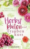 Herbstblüten und Traubenkuss (eBook, ePUB)