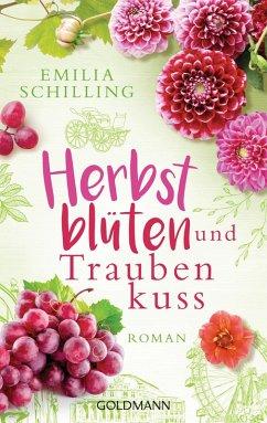 Herbstblüten und Traubenkuss (eBook, ePUB) - Schilling, Emilia