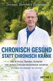 Chronisch gesund statt chronisch krank (eBook, ePUB)