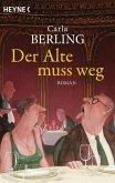 Der Alte muss weg (eBook, ePUB)