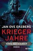 Kriegerjahre / König der Wikinger Bd.1 (eBook, ePUB)