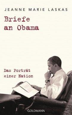 Briefe an Obama (eBook, ePUB) - Laskas, Jeanne Marie
