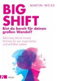 Big Shift – Bist du bereit für deinen großen Wandel? (eBook, ePUB)
