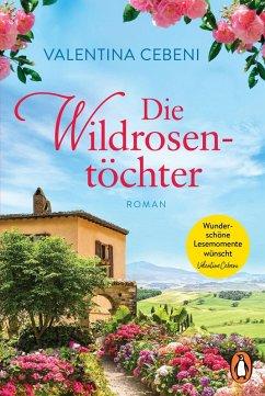 Die Wildrosentöchter (eBook, ePUB) - Cebeni, Valentina