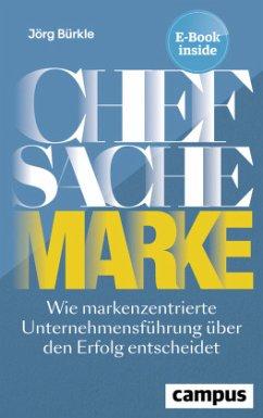 Chefsache Marke - Bürkle, Jörg