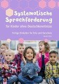 Systematische Sprachförderung für Kinder ohne Deutschkenntnisse