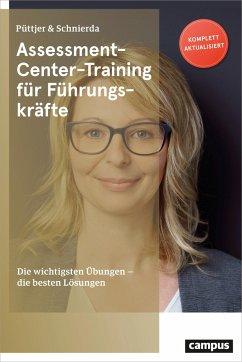 Assessment-Center-Training für Führungskräfte - Püttjer, Christian; Schnierda, Uwe