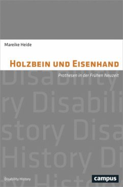 Holzbein und Eisenhand - Heide, Mareike
