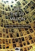 We, The Six Million