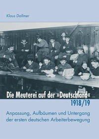 """Die Meuterei auf der """"Deutschland"""""""