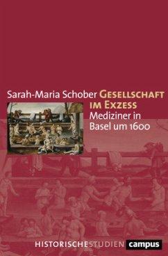 Gesellschaft im Exzess - Schober, Sarah-Maria