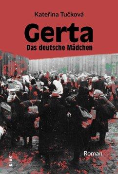 Gerta. Das deutsche Mädchen - Tucková, Katerina