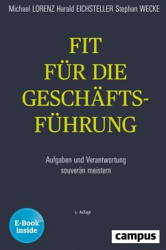 Fit für die Geschäftsführung - Lorenz, Michael; Eichsteller, Harald; Wecke, Stephan
