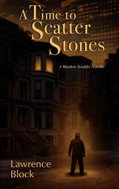 A Time to Scatter Stones (Matthew Scudder, #19)