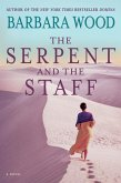 The Serpent and the Staff (eBook, ePUB)