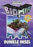 BIOMIA Abenteuer für Fortnite: # 1 Dunkle Insel (eBook, ePUB)