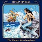 Die kleine Meerjungfrau - Titania Special Folge 11 (MP3-Download)