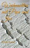 Weihnachten mit Pepe und Joe (eBook, ePUB)