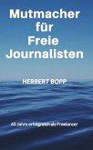 Mutmacher für Freie Journalisten (eBook, ePUB)