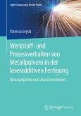 Werkstoff- und Prozessverhalten von Metallpulvern in der laseradditiven Fertigung (eBook, PDF)