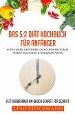 Das 5:2 Diät Kochbuch für Anfänger (eBook, ePUB)
