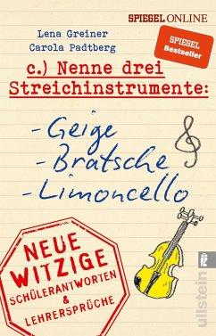 Nenne drei Streichinstrumente: Geige, Bratsche, Limoncello - Greiner, Lena; Padtberg-Kruse, Carola