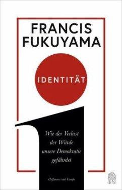 Identität - Fukuyama, Francis