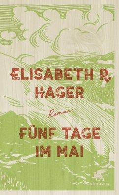 Fünf Tage im Mai - Hager, Elisabeth