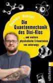 Die Quantenmechanik des Dixi-Klos