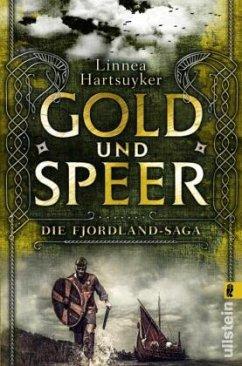Gold und Speer / Fjordlandsaga Bd.3 - Hartsuyker, Linnea