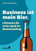 Business ist mein Bier