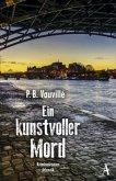 Ein kunstvoller Mord / Quentin Belbasse Bd.2