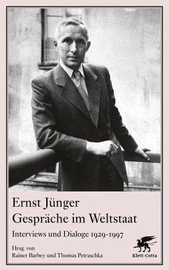 Gespräche im Weltstaat - Jünger, Ernst