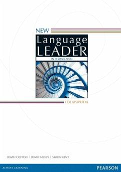 New Language Leader Intermediate Coursebook - Cotton, David; Falvey, David; Kent, Simon