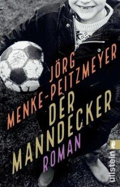 Der Manndecker - Menke-Peitzmeyer, Jörg